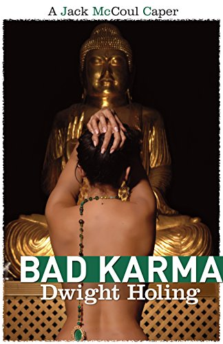 Bad Karma (A Jack McCoul Caper) by Dwight Holing