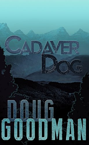 Cadaver Dog by Doug Goodman