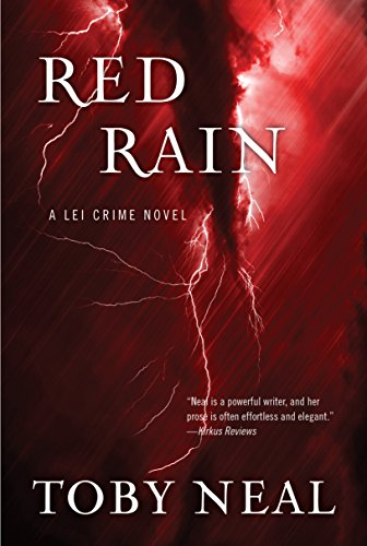 Red Rain (Lei Crime Series Book 11) by Toby Neal