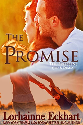 The Promise (The Friessens Book 3) by Lorhainne Eckhart