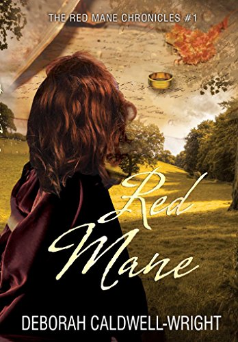 Red Mane (The Red Mane Chronicles A Pre-Civil War Romance Book 1) by Deborah Caldwell-Wright