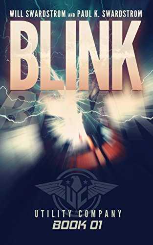 Blink (Utility Company Book 1) by Will Swardstrom