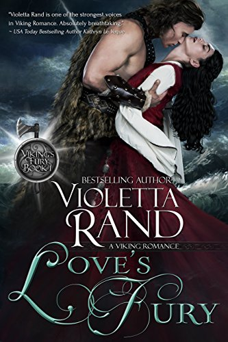 Love's Fury (Viking's Fury Book 1) by Violetta Rand