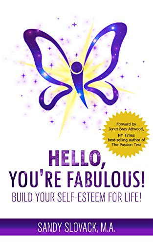 Hello,You're Fabulous! by Sandy Slovack