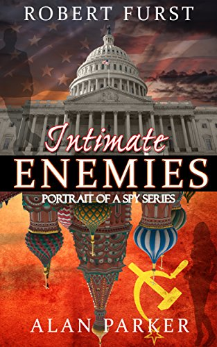 Intimate Enemies (Portrait of a Spy series) by Robert Furst