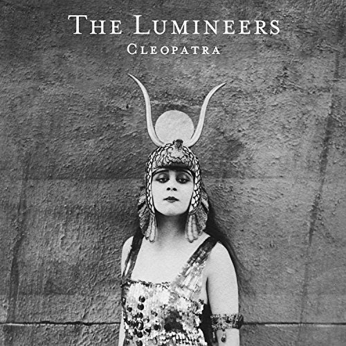 Cleopatra (Deluxe Edition) by The Lumineers