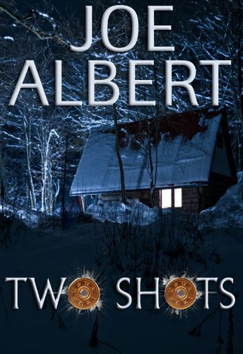 Two Shots (Tony Leach Book 1) by Joe Albert