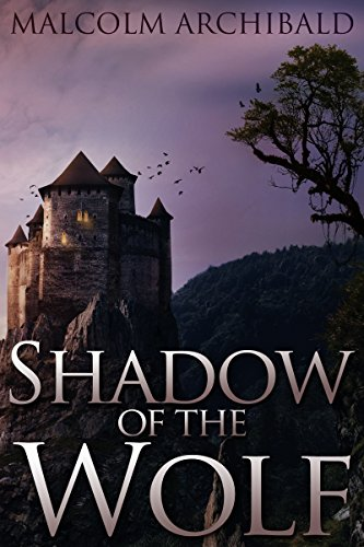 Shadow of the Wolf by Malcolm Archibald