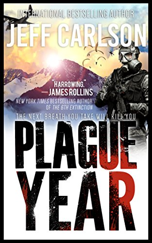 Plague Year (the Plague Year trilogy Book 1) by Jeff Carlson