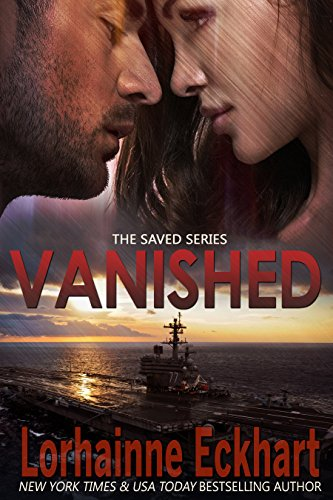 Vanished (The Saved Series Book 2) by Lorhainne Eckhart