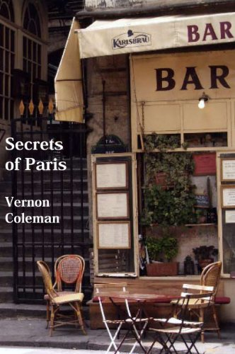 Secrets of Paris: An Insider's Guide by Vernon Coleman
