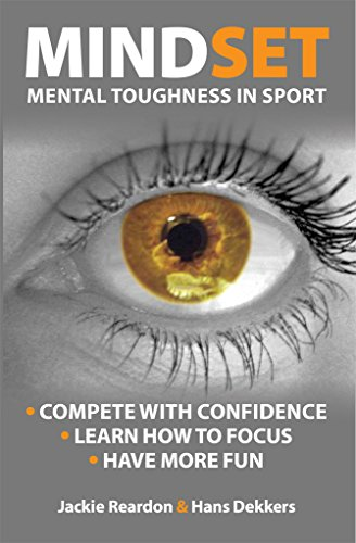 Mindset: Mental Toughness in sport by Jackie Reardon