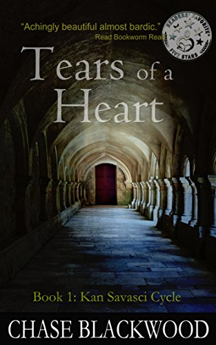 Tears of a Heart (Kan Savasci Cycle Book 1) by Chase Blackwood