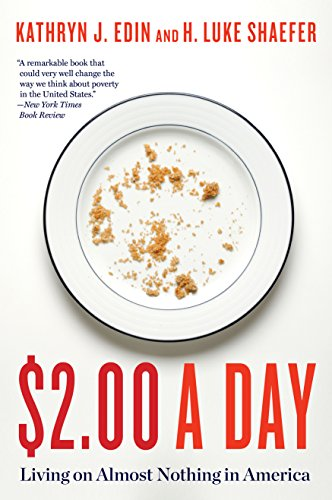 $2.00 a Day: Living on Almost Nothing in America by Kathryn J. Edin