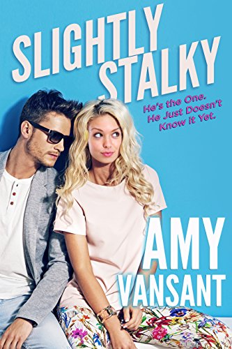 Slightly Stalky by Amy Vansant
