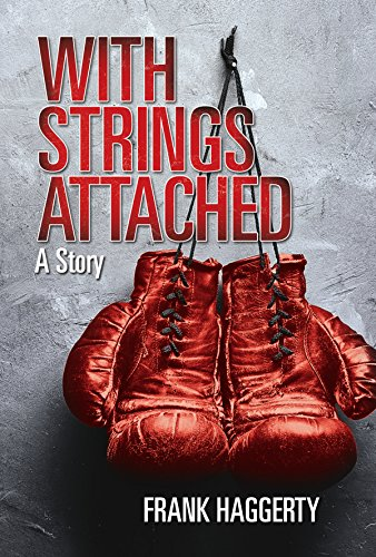 With Strings Attached: A Story by Frank Haggerty