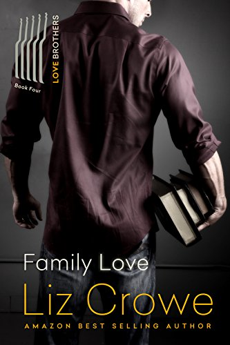 Family Love (The Love Brothers Book 4) by Liz Crowe