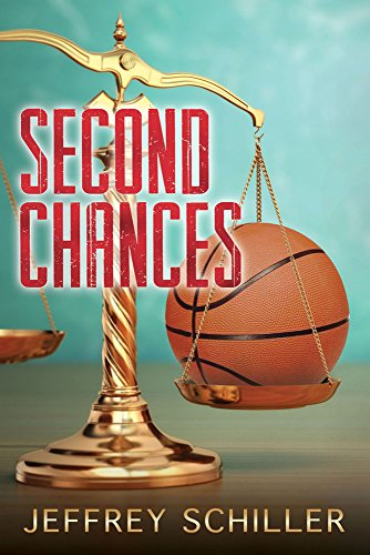 Second Chances by Jeffrey Schiller
