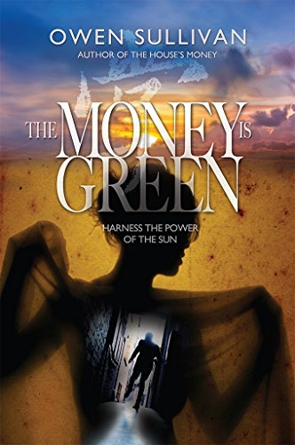 The Money Is Green by Owen Sullivan