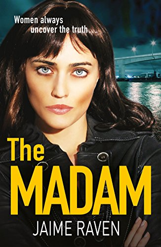 The Madam by Jaime Raven