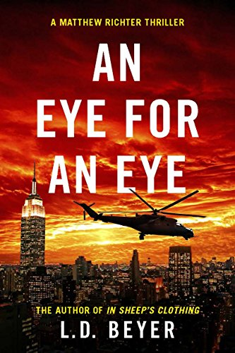 An Eye For An Eye by L.D. Beyer