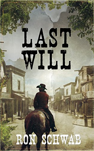 Last Will by Ron Schwab