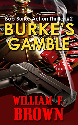 Burke's Gamble by William F. Brown