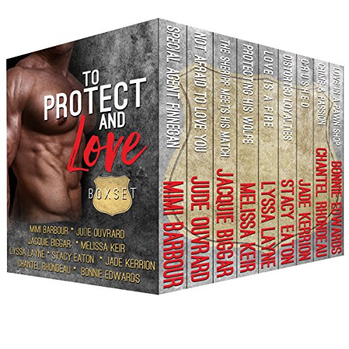 To Protect and Love: A Boxed Set of 9 Sexy Romances by Various Authors