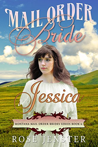 Mail Order Bride Jessica by Rose Jenster