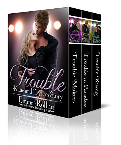 Trouble Boxed Set: Katie & Tyler's Story by Emme Rollins