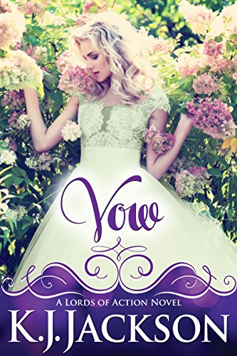 Vow: A Lords of Action Novel by K.J. Jackson