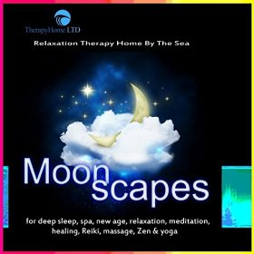 Moonscapes for Deep Sleep, Spa, New Age, Relaxation, Meditation, Healing, Reiki, Massage, Zen & Yoga by Relaxation Therapy Home By The Sea