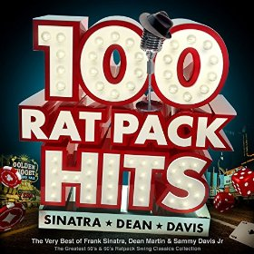 100 Rat Pack Hits by The Rat Pack