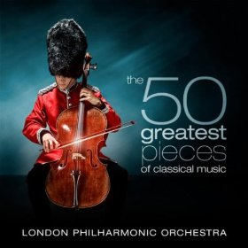 The 50 Greatest Pieces of Classical Music By London Philharmonic Orchestra & David Parry