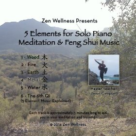 5 Elements for Solo Piano Meditation and Feng Shui Music By Jason Campbell