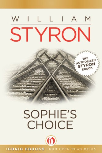 Sophie's Choice (Open Road) by William Clark Styron
