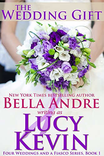 The Wedding Gift by Lucy Kevin