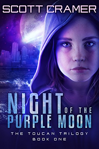 Night of the Purple Moon (The Toucan Trilogy, Book 1) by Scott Cramer