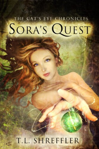 Sora's Quest (The Cat's Eye Chronicles Book 1) by T. L. Shreffler
