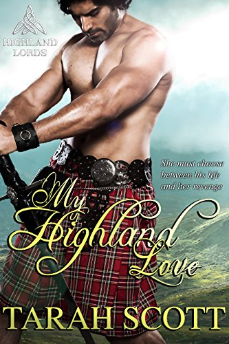 My Highland Love (Highland Lords) by Tarah Scott