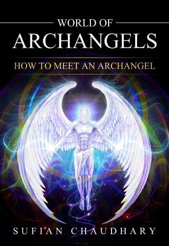 World of Archangels by Sufian Chaudhary