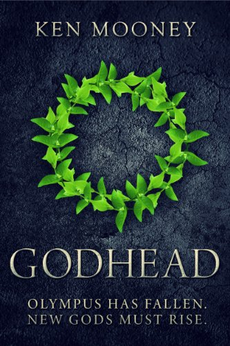 Godhead (The Last Olympiad Book 1) by Ken Mooney