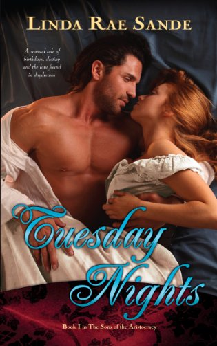 Tuesday Nights (The Sons of the Aristocracy Book 1) by Linda Rae Sande