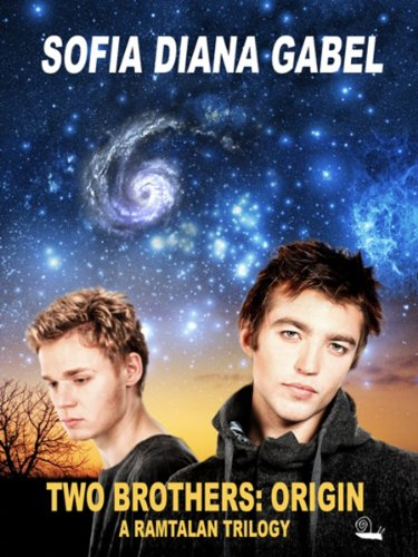 Two Brothers: Origin (A Ramtalan Trilogy Book 1) by Sofia Diana Gabel