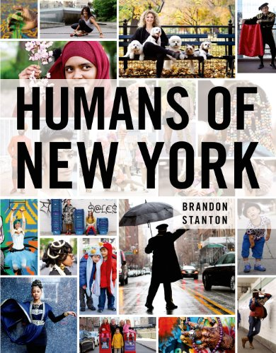 Humans of New York by Brandon Stanton