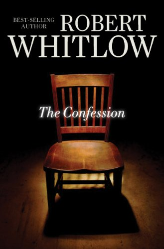 The Confession by Robert Whitlow