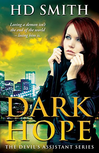 Dark Hope (The Devil's Assistant Book 1) by HD Smith