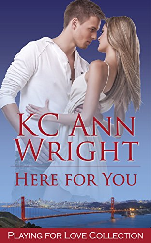 Here for You by KC Ann Wright