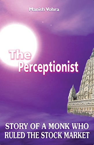 THE PERCEPTIONIST by MANISH VOHRA