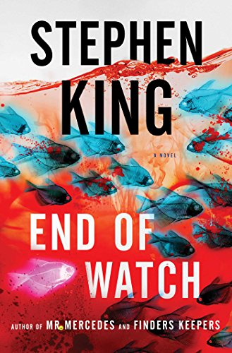 End of Watch: A Novel (The Bill Hodges Trilogy Book 3) by Stephen King